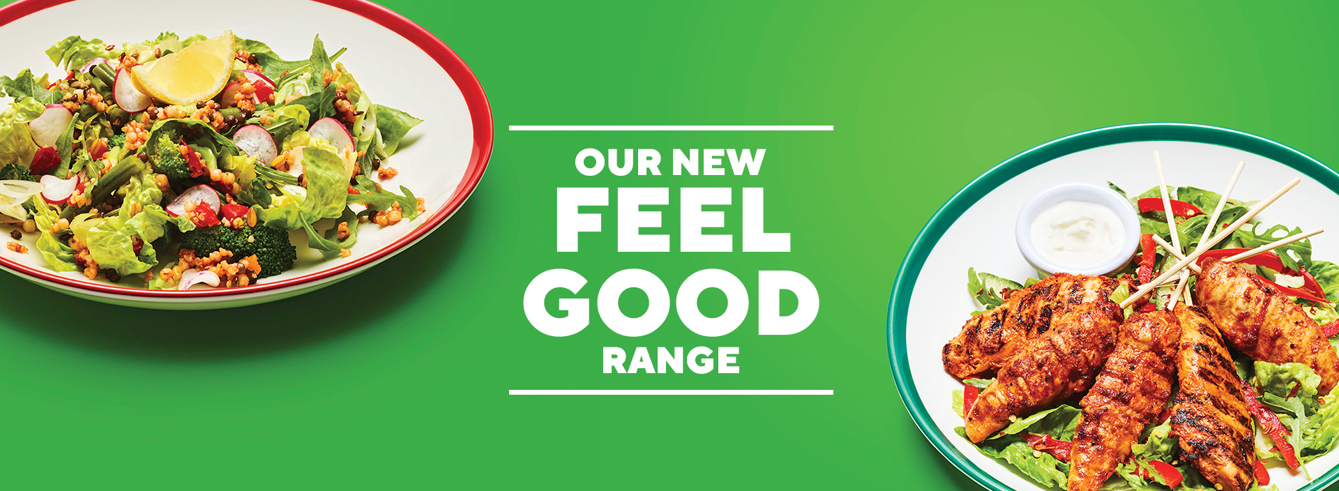 Frankie & Benny's - Our New Feel Good Range - Nashville Chicken Skewers - Skinny Pizza - Veggie Summer Salad